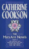 The Mary Ann Novels Volume 2: Life and Mary Ann, Marriage and Mary Ann, Mary Ann's Angels, Mary Ann and Bill
