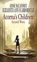 Acorna's Children: Second Wave by Elizabeth Ann Scarborough