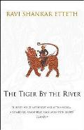 Tiger By the River