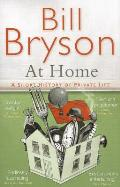 At Home: A Short History of Private Life. Bill Bryson Cover