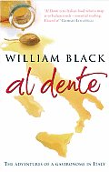 Al Dente The Adventures of a Gastronome in Italy