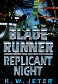 Blade Runner Replicant Night - Signed Edition