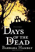 Days Of The Dead (Benjamin January) by Barbara Hambly