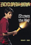 Encyclopedia Brown 09 Shows The Way