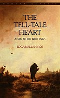 The Tell-Tale Heart and Other Writings (Bantam Classics)