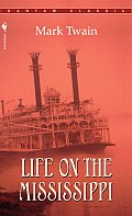 Life on the Mississippi (Bantam Classics) Cover