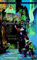 Cyrano de Bergerac: An Heroic Comedy in Five Acts
