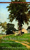 Ralph Waldo Emerson Selected Essays Lectures & Poems