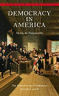 Democracy in America: The Complete and Unabridged Volumes I and II (Bantam Classic) Cover