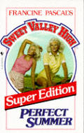 Sweet Valley High Super Ed 01 Perfect Summer
