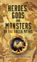 Heroes, Gods and Monsters of the Greek Myths Cover