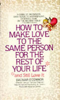 How To Make Love To The Same Person For