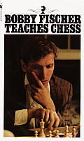 Bobby Fischer Teaches Chess Cover