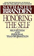 Honoring the Self The Pyschology of Confidence & Respect