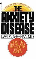 Anxiety Disease New Hope for the Millions Who Suffer from Anxiety