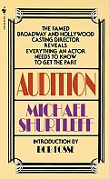 Audition: Everything an Actor Needs To Know To Get the Part Cover