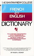 Bantam New College French & English Dictionary Dictionnaire Anglais Et Francais