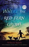 Where the Red Fern Grows: The Story of Two Dogs and a Boy Cover