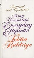 Amy Vanderbilt's Everyday Etiquette