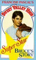 Bruces Story Sweet Valley High Superstars