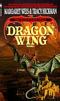 Dragon Wing Vol. 1: Death Gate Cycle by Margaret Weis and Tracy Hickman