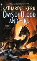 Days Of Blood & Fire (Deverry) by Katharine Kerr