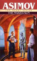 The Naked Sun (The Robot Series #02) Cover