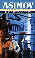 The Caves of Steel (The Robot Series #01) Cover