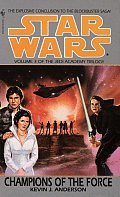 Champions Of The Force Jedi Academy 03 Star Wars