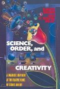 Science Order & Creativity