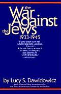 War Against The Jews 1933 1945