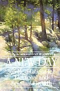 New Day 365 Meditations for Personal & Spiritual Growth