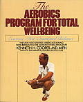 The Aerobics Program for Total Well-Being