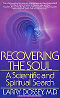 Recovering the Soul A Scientific & Spiritual Approach