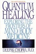 Quantum Healing Exploring the Frontiers of Mind Body Medicine
