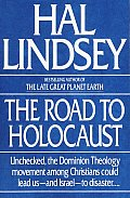 Road to Holocaust: Unchecked, the Dominion Theology Movement Among Christians Could Lead Us...