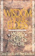 Wisdom of the Elders : Sacred Native Stories of Nature (92 Edition) Cover