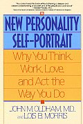 New Personality Self Portrait Why You Think Work Love & Act the Way You Do
