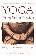 Yoga: Discipline of Freedom: The Yoga Sutra Attributed to Patanjali Cover