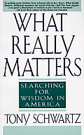 What Really Matters Searching For Wisdom