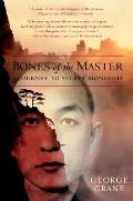 Bones of the Master A Journey to Secret Mongolia