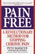 Pain Free a Revolutionary Method for Stopping Chronic Pain Cover