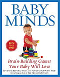 Baby Minds Brain Building Games Your Baby Will Love Birth to Age Three