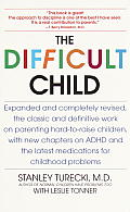 Difficult Child Expanded & Revised Edition