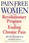 Pain Free for Women: The Revolutionary Program for Ending Chronic Pain Cover