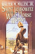 Saint Leibowitz & The Wild Horse Woman