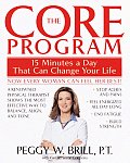 Core Program Fifteen Minutes a Day That Can Change Your Life
