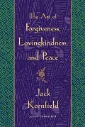 Art of Forgiveness Lovingkindness & Peace