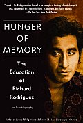 Hunger of Memory : the Education of Richard Rodriguez (82 Edition)