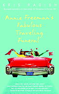 Annie Freemans Fabulous Traveling Funeral